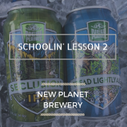 New Planet Beer Schoolin 2